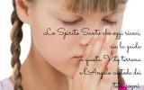 Lo Spirito Santo sia guida di vita