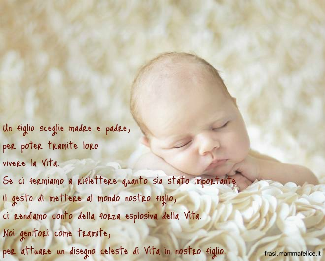 Amato Frase nascita: La scelta di un figlio | Frasi Mammafelice DL65