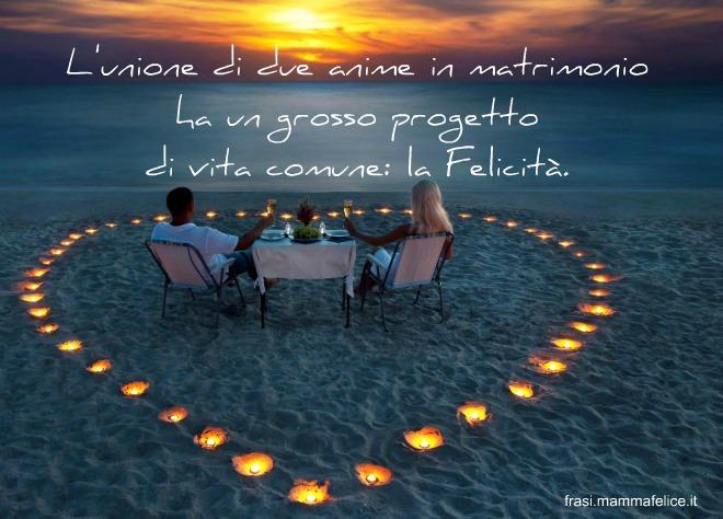 Frasi Matrimonio Vita.Frase Matrimonio Il Progetto Di Vita E La Felicita Frasi