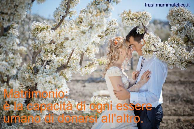 Frase Di Auguri Per Il Matrimonio Donare Se Stessi Frasi Mammafelice