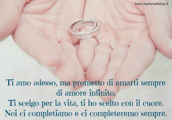 Estremamente Frase con le promesse di matrimonio | Frasi Mammafelice RA93