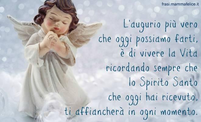 Frase cresima con lo spirito santo non sei pi solo for Frasi di auguri per la cresima
