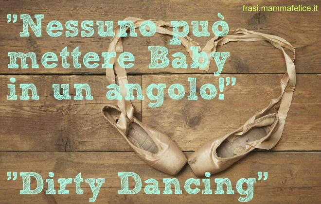 frasi-famose-film-dirty-dancing