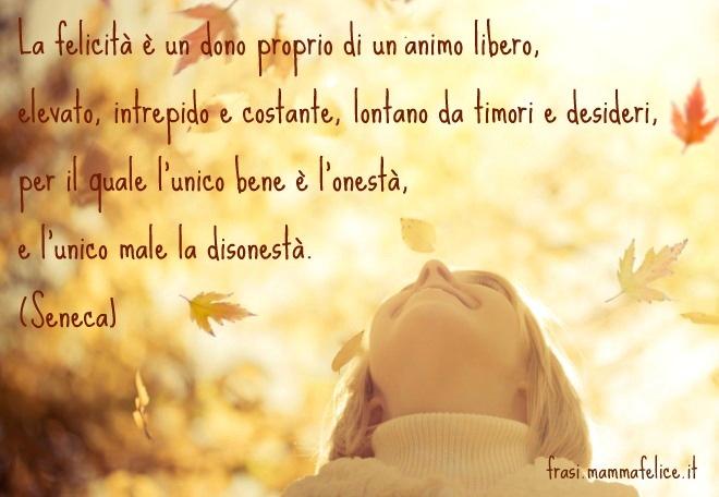 Frasi Famose Di Seneca La Felicita Frasi Mammafelice