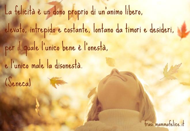 Molto Frasi famose di Seneca: la Felicità | Frasi Mammafelice UN46