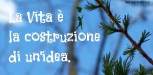frasi-sulla-vita-costruzione-ideafrasi-sulla-vita-costruzione-idea