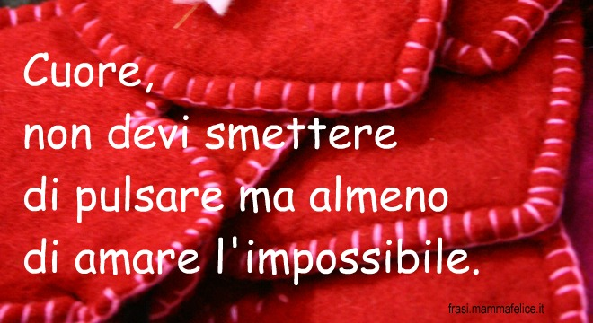 frasi d'amore impossibile