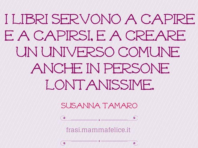 Preferenza Frasi famose di Susanna Tamaro | Frasi Mammafelice AJ56