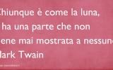 Frasi famose Mark Twain: siamo come la luna
