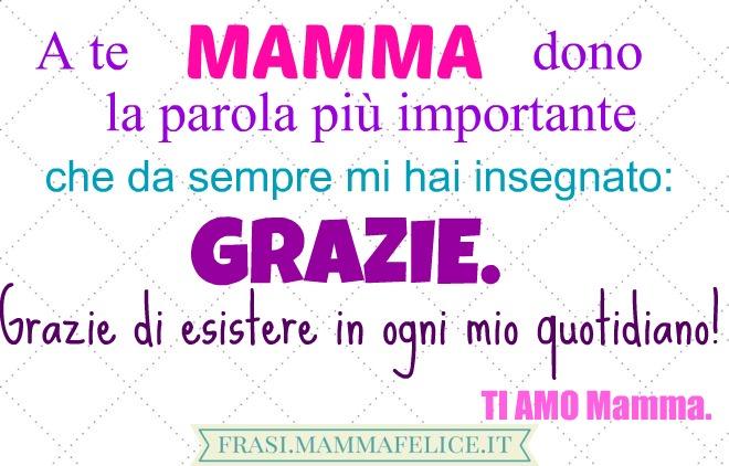 Popolare Frasi per la festa della Mamma: Grazie | Frasi Mammafelice QV34