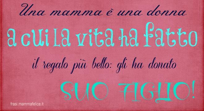 Super Frasi per la festa della mamma: Suo figlio | Frasi Mammafelice ZK76
