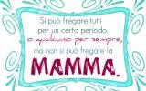 Legge di Murphy per la Festa della Mamma