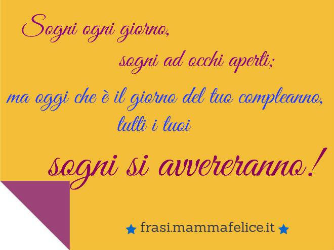 Frasi auguri per il compleanno sogni frasi mammafelice for Ad ogni buon conto sinonimo