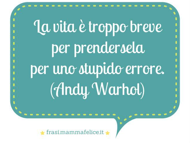 Frasi Sulla Vita Andy Warhol Frasi Mammafelice